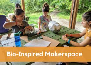 Bio-Inspired Makerspace